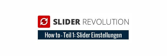 Das Revolution Slider Plug-in - Teil 1- Slider Einstellungen