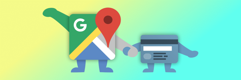 Google Maps und Kreditkarte